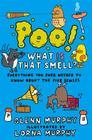 Poo! What Is That Smell?: Everything You Ever Needed to Know About the Five Senses Cover Image