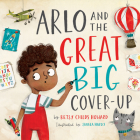 Arlo and the Great Big Cover-Up (Gospel Coalition) Cover Image