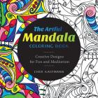 The Artful Mandala Coloring Book: Creative Designs for Fun and Meditation Cover Image