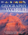 Geography of the World: The Essential Family Guide to Geography and Culture Cover Image