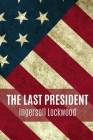 The last President Cover Image
