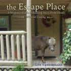 The Escape Place: A Woman's Guide to Running Away from Home Without Leaving Cover Image