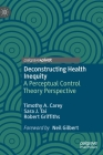 Deconstructing Health Inequity: A Perceptual Control Theory Perspective Cover Image