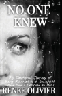 No One Knew: My Emotional Journey of Being Married to a Sociopath and How I Learned to Heal Cover Image