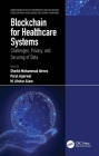 Blockchain for Healthcare Systems: Challenges, Privacy, and Securing of Data Cover Image