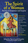The Spirit of a Woman: Stories to Empower and Inspire Cover Image