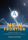 A New Frontier: Innovations in Commercial Space Travel Cover Image