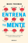 Entrena tu mente / The Mind Workout Cover Image