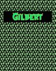 120 Page Handwriting Practice Book with Green Alien Cover Gilbert: Primary Grades Handwriting Book Cover Image