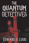 The Quantum Detectives Cover Image