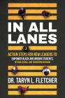 In All Lanes: Action Steps for New Leaders to Empower Black and Brown Students, Rethink School, and Transform Behavior Cover Image
