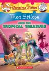 Thea Stilton and the Tropical Treasure (Thea Stilton #22): A Geronimo Stilton Adventure Cover Image