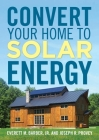 Convert Your Home to Solar Energy Cover Image
