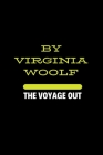 The Voyage Out by Virginia Woolf Cover Image