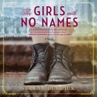 The Girls with No Names Lib/E Cover Image