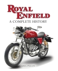 Royal Enfield: A Complete History Cover Image