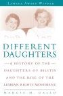 Different Daughters: A History of the Daughters of Bilitis and the Rise of the Lesbian Rights Movement Cover Image