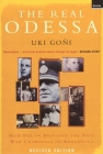 The Real Odessa: How Peron Brought the Nazi War Criminals to Argentina Cover Image
