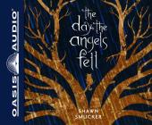 The Day the Angels Fell (Library Edition) Cover Image