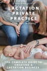 Ibclc Private Practice: From Start to Strong Cover Image
