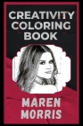 Maren Morris Creativity Coloring Book: An Entertaining Coloring Book for Adults Cover Image