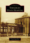 Tewksbury State Hospital (Images of America) Cover Image