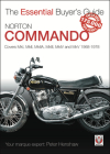 Norton Commando: Covers MkI, MkII, MkIIA, MkIII, MkIV and MkV 1968 - 1978 (The Essential Buyer's Guide) Cover Image