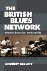 The British Blues Network: Adoption, Emulation, and Creativity Cover Image