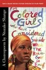 For Colored Girls Who Have Considered Suicide/When the Rainbow Is Enuf: A Choreopoem Cover Image