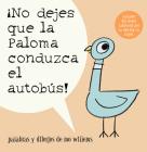 ¡No Dejes Que la Paloma Conduzca el Autobus! Cover Image