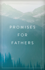 Promises for Fathers (Pack of 25) Cover Image
