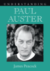 Understanding Paul Auster (Understanding Contemporary American Literature) Cover Image