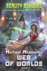 Web of Worlds (Reality Benders Book #4): LitRPG Series Cover Image