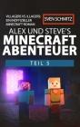 Alex und Steve's Minecraft Abenteuer Teil 5: Villagers vs. Illagers: Ein inoffizieller Minecraft-Roman Cover Image