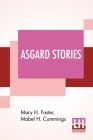 Asgard Stories: Tales From Norse Mythology Cover Image