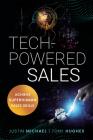 Tech-Powered Sales: Achieve Superhuman Sales Skills Cover Image