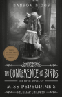 The Conference of the Birds (Miss Peregrine's Peculiar Children #5) Cover Image