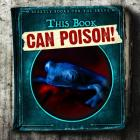 This Book Can Poison! Cover Image