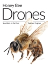 Honey Bee Drones: Specialists in the Field Cover Image