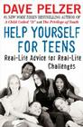Help Yourself for Teens: Real-Life Advice for Real-Life Challenges Cover Image