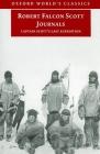 Robert Falcon Scott Journals: Captain Scott's Last Expedition Cover Image