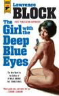 The Girl with the Deep Blue Eyes (Hard Case Crime) Cover Image