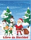 Libro de Navidad: Libro de colorear de Navidad para niños 50 divertidas imágenes para colorear divertidas Cover Image