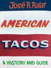 American Tacos: A History and Guide Cover Image