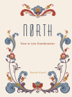 North: How to Live Scandinavian Cover Image