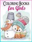 Coloring Books for Girls: Gorgeous Coloring Book for Girls: The Really Best Relaxing Colouring Book For Girls 2017 (Cute, Animal, Penguin, Panda Cover Image