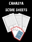 Canasta Score Sheets: Canasta Blank Score Sheet Notebook, Canasta Score Pads, Canasta Record Keeper Notebook Cover Image