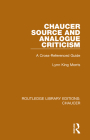 Chaucer Source and Analogue Criticism: A Cross-Referenced Guide Cover Image