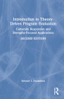 Introduction to Theory-Driven Program Evaluation: Culturally Responsive and Strengths-Focused Applications Cover Image