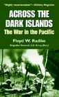 Across the Dark Islands: The War in the Pacific Cover Image